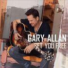 Set You Free * by Gary Allan (CD, Jan-2013, MCA Nashville)
