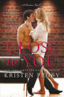 Close to You: A Fusion Novel by Kristen Proby (Paperback, 2016)