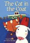 The Cat in the Coat: Redstarts Level 2 by Vivian French (Paperback, 2014)