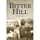 Bitter Hill 9781424185269 by Ruth Rakestraw Paperback
