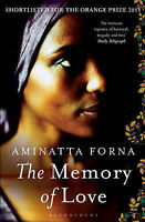 Forna, Aminatta The Memory of Love Very Good Book