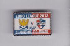 St Johnstone v FC Minsk -  lapel badge