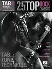 25 Top Rock Classics - Tab. Tone. Technique.: Tab+ by Hal Leonard Publishing Corporation (Paperback / softback, 2015)