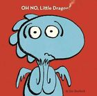 Oh No Little Dragon 9781416995456 by Jim Averbeck Hardcover