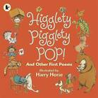 Higglety Pigglety Pop!: and Other First Poems by Walker Books Ltd (Paperback, 2009)