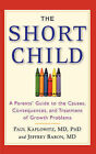 The Short Child by Paul Kaplowitz (Paperback, 2006)
