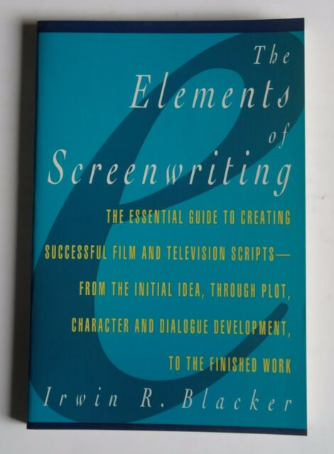 R630034 Elements of Screenwriting: A Guide for Film and Television Writing