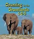 Counting in the Grasslands 1-2-3 by Aaron R Murray (Hardback, 2012)