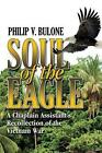 Soul of The Eagle by Philip V Bulone Book Paperback Softback