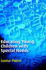 Educating Young Children with Special Needs by Louise Porter (Paperback, 2002)
