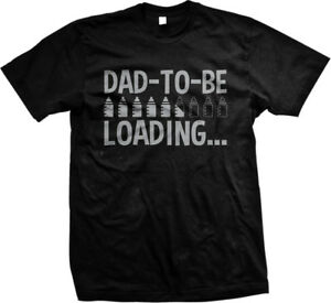 Dad to Be Loading- Baby Bottles- New Dad Baby Announcement Mens T ... d3cf373a803