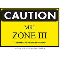 Mri Zone Sign Zone Iii 1 Ea