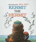 Kermit the Hermit by Bill Peet (Hardback, 1980)