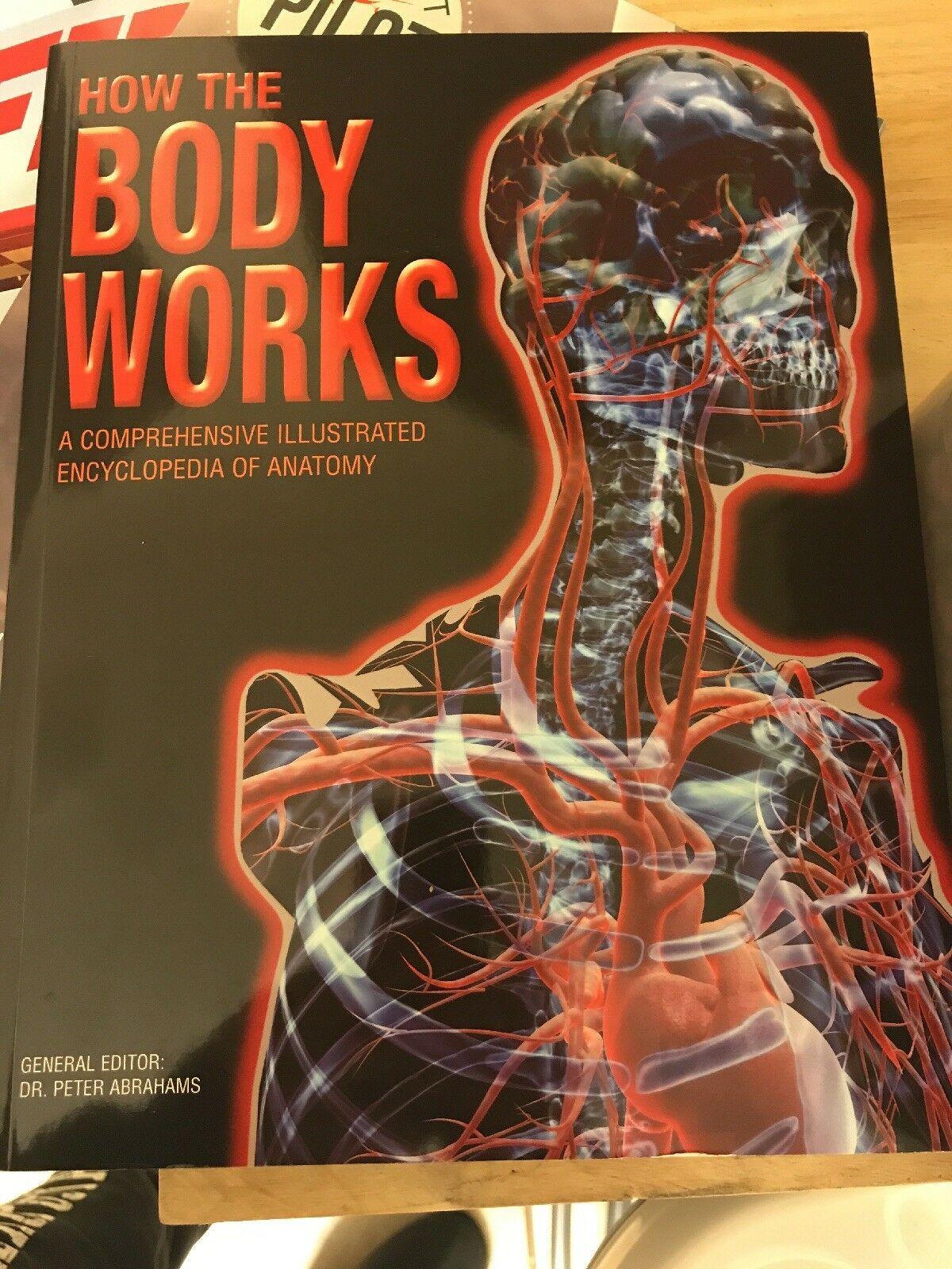 How The Body Works Encyclopedia of Anatomy by Dr Peter Abrahams | eBay