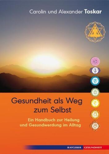 1 von 1 - Gesundheit als Weg zum Selbst - Alexander Toskar - 9783894275396