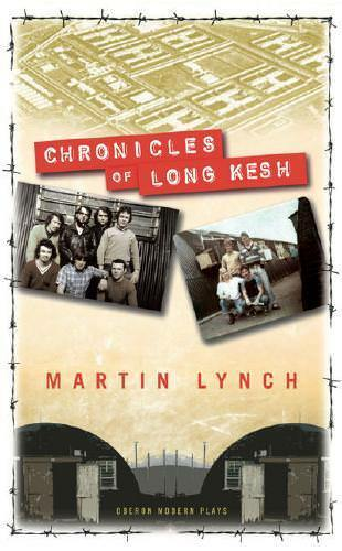 Chronicles of Long Kesh by Martin Lynch (author)