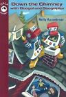 Down the Chimney with Googol and Googolplex by Nelly Kazenbroot (Paperback, 2004)