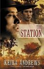 The Station by Keira Andrews (Paperback / softback, 2011)
