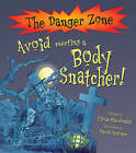 Avoid Meeting a Body Snatcher by Fiona MacDonald (Paperback, 2009)