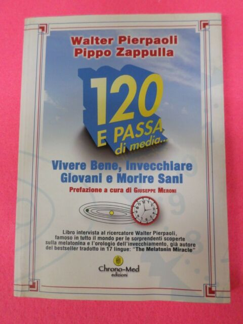 Book Libro 120 E PASSA DI MEDIA di WALTER PIERPAOLI  2003 CHRONO-MED(L2)