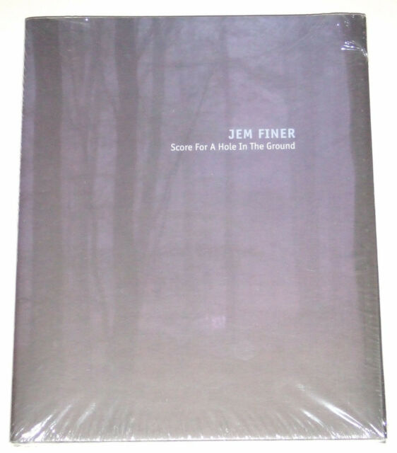 Jem Finer: Score for a Hole in the Ground by David Toop, Jem Finer, Jeremy...
