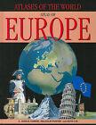 Atlas of Europe by S Joshua Comire, Malcolm Porter, Keith Lye (Hardback, 2010)