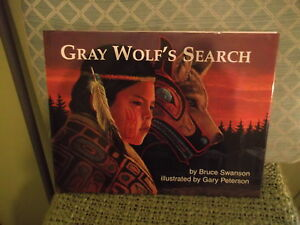 Gray-Wolf-039-s-Search-Bruce-Swanson-illustrated-by-Gary-Peterson