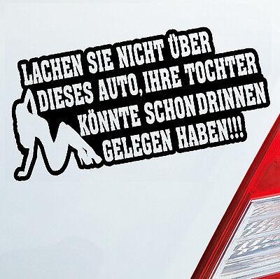 Auto Aufkleber LACHEN SIE NICHT ÜBER DIESES... Sticker Pin up DUB OEM JDM 607
