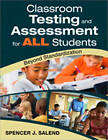 Classroom Testing and Assessment for All Students: Beyond Standardization by Spencer J. Salend (Paperback, 2009)