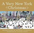 A Very New York Christmas by Michael Storrings (2008, Hardcover)