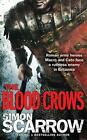 The Blood Crows von Simon Scarrow (2014, Taschenbuch)