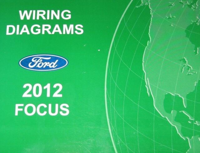 2012 Ford Focus Electrical Wiring Diagram Troubleshooting