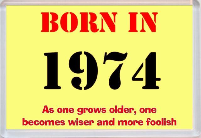 Born in 1974 - Jumbo Fridge Magnet - Birthday / Birthdays Novelty Fun Gift Idea