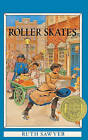 Roller Skates by Ruth Sawyer, William Pene Du Bois (Hardback, 1986)