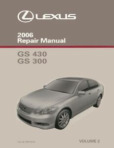 2006 lexus gs 430 gs 300 shop service repair manual volume 2 only rh ebay co uk welch allyn gs300 service manual lexus gs300 service manual