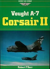 Vought A-7 Corsair II (Osprey Air Combat) - New Copy