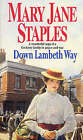 Down Lambeth Way by Mary Jane Staples (Paperback, 1988)