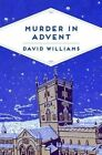 Murder in Advent by David Williams (Paperback, 2016)