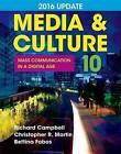 Media & Culture 2016 Update  : Mass Communication in a Digital Age by University Christopher R Martin, Professor Bettina Fabos, University Richard Campbell (Paperback / softback, 2016)
