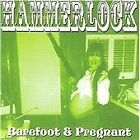 Hammerlock - Barefoot and Pregnant (2009)