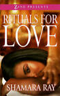 Rituals for Love by Shamara Ray (Paperback, 2015)