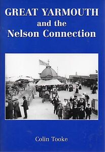 Colin-Tooke-Great-Yarmouth-amp-the-Nelson-Connection-first-edition-paperback-2005