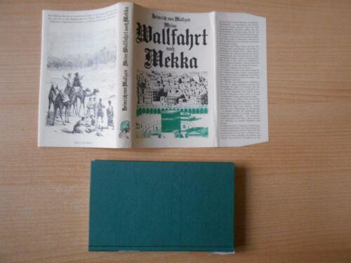 1 von 1 - Maltzan,Heinrich von.Meine Wallfahrt nach Mekka / Reisebericht DDR-Ausg. Giertz