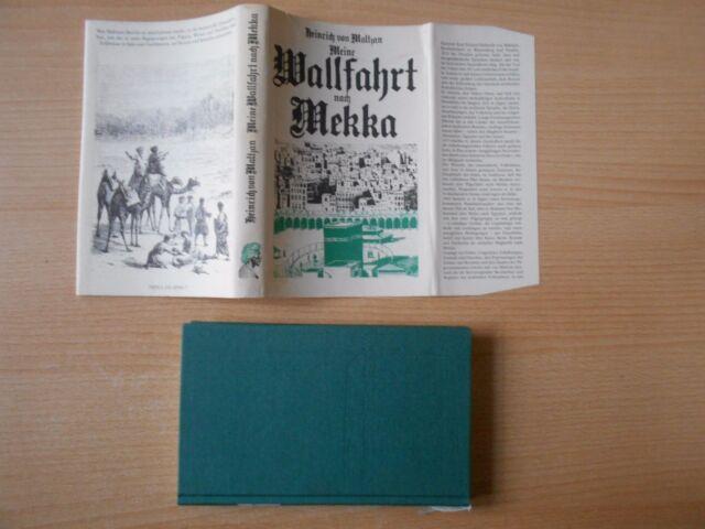 Maltzan,Heinrich von.Meine Wallfahrt nach Mekka / Reisebericht DDR-Ausg. Giertz