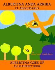 Albertina anda arriba: el abecedario / Albertina G
