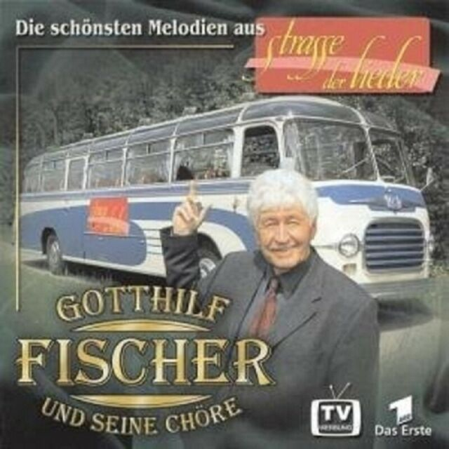 """GOTTHILF FISCHER & SEINE CHÖRE """"STRASSE DER..."""" CD NEU!"""