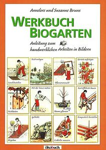 Das Bild Wird Geladen Werkbuch Biogarten Teich Anlegen  Pflanzenanzucht Nistkaesten Igelhoehle NEU