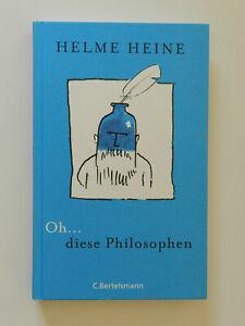 Oh-diese-Philosophen-Helme-Heine