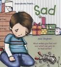 Everybody Feels... Sad by Jane Bingham (Paperback / softback)
