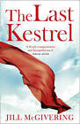 The Last Kestrel by Jill McGivering (Paperback, 2010)